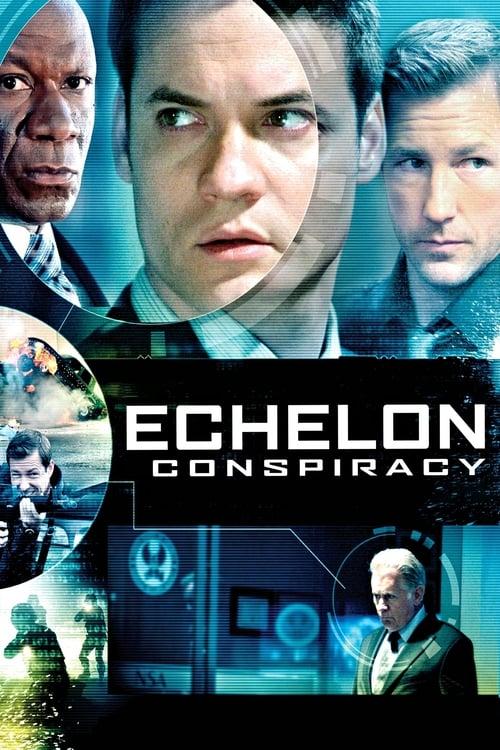 Watch Echelon Conspiracy (2009) Best Quality Movie