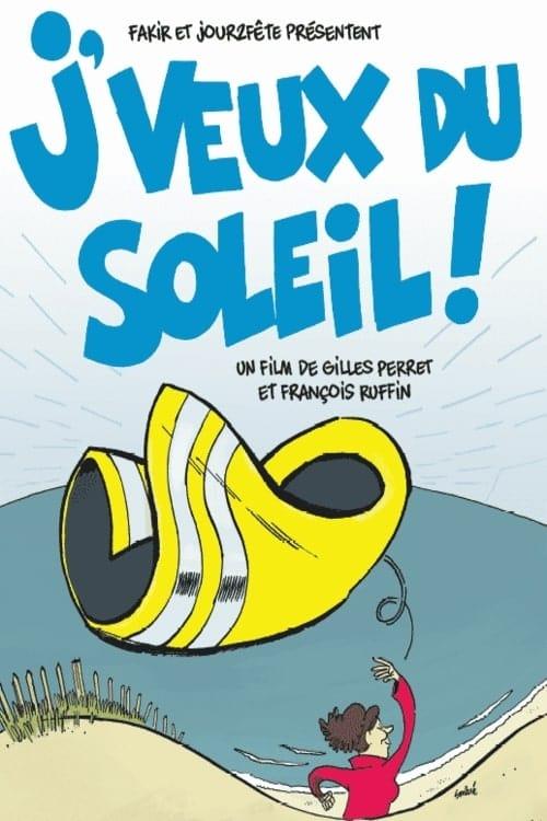 مشاهدة J'veux du soleil مع ترجمة على الانترنت