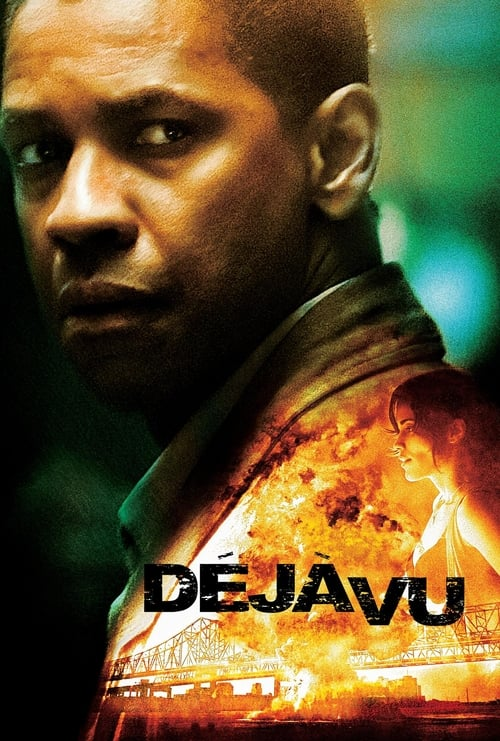 Streaming Déjà Vu (2006) Full Movie