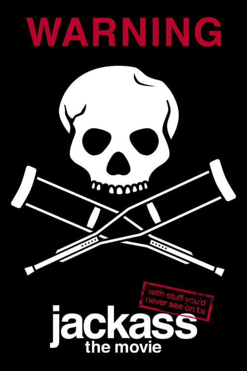 Watch Jackass: The Movie online
