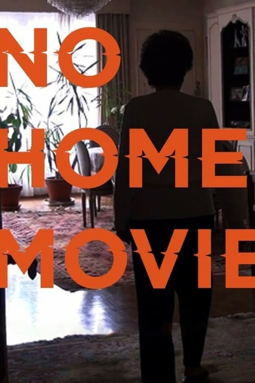 Largescale poster for No Home Movie