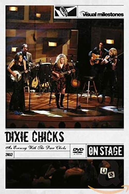 An Evening with the Dixie Chicks