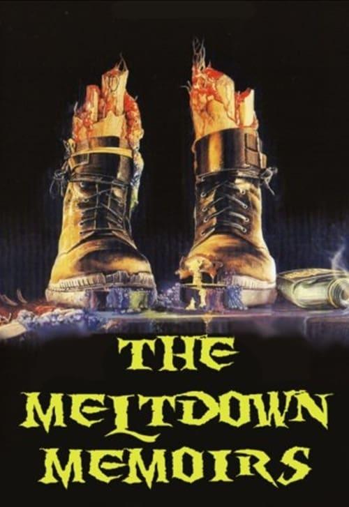 شاهد الفيلم The Meltdown Memoirs بجودة عالية الدقة
