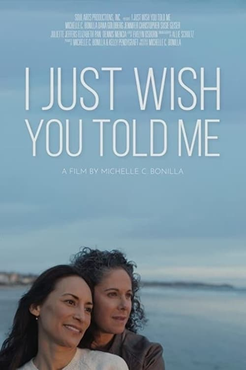 I Just Wish You Told Me