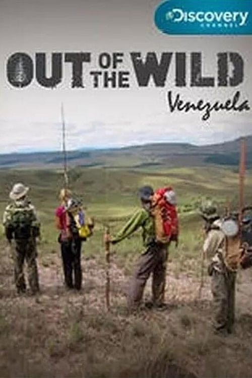 Out Of The Wild: Venezuela
