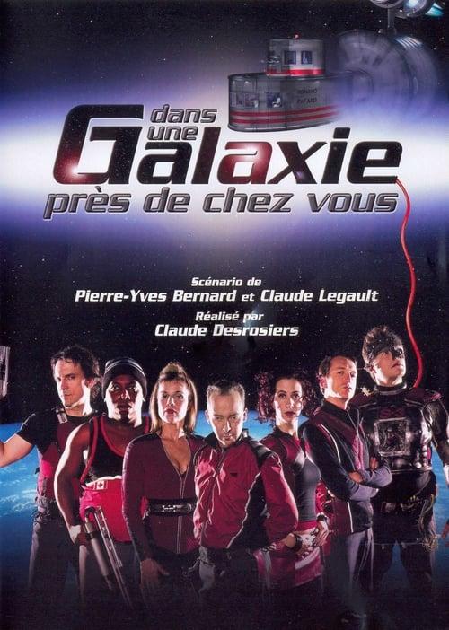Dans une galaxie près de chez vous, le film (2004)