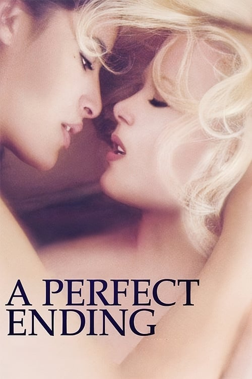 Streaming A Perfect Ending (2012) Movie Free Online