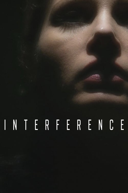 Mira La Película Interference En Español