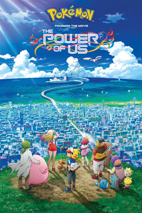 Poster for Pokemon the Movie: The Power of Us