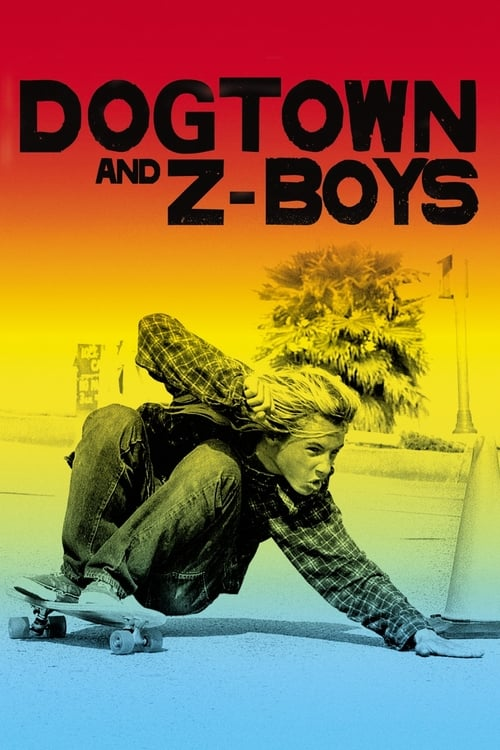 Dogtown and Z-Boys - Poster