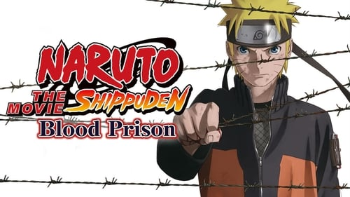 Naruto Shippuden the Movie: Blood Prison -  - Azwaad Movie Database