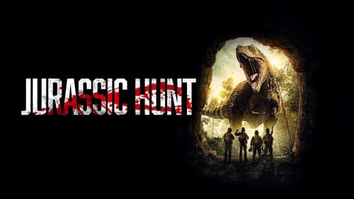 Jurassic Hunt - This time it's mankind that's going extinct. - Azwaad Movie Database