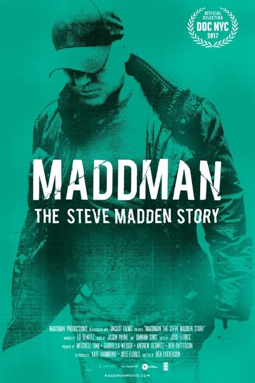 Watch Maddman: The Steve Madden Story online