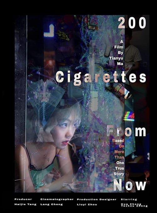 200 Cigarettes from Now
