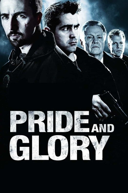 Watch Pride and Glory (2008) Movie Free Online