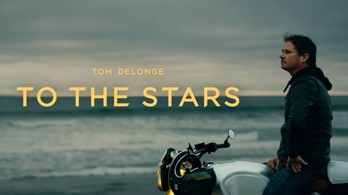 META: Tom DeLonge – To The Stars (2019)