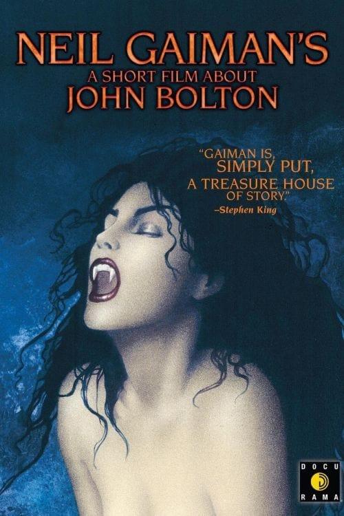 Regarder Le Film A Short Film About John Bolton Entièrement Doublé
