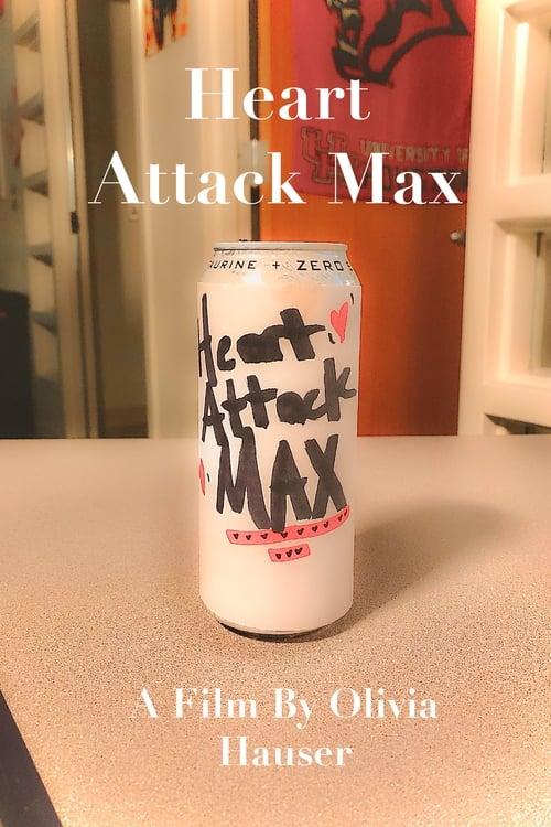 Heart Attack Max