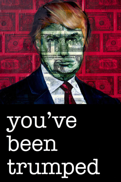 Largescale poster for You've Been Trumped