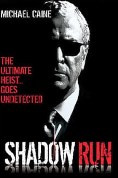 مشاهدة الفيلم Shadow Run على الانترنت