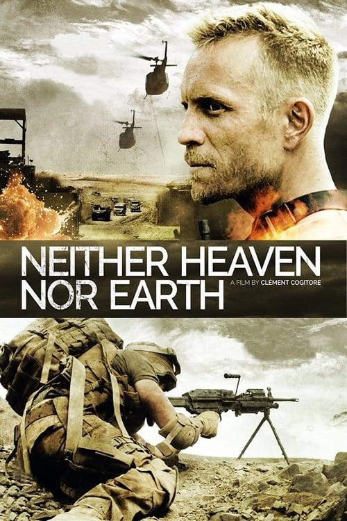 Largescale poster for Neither Heaven Nor Earth