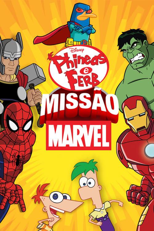 Phineas e Ferb: Missão Marvel