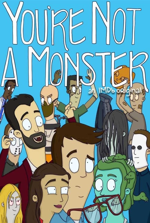 You're Not a Monster (2019)