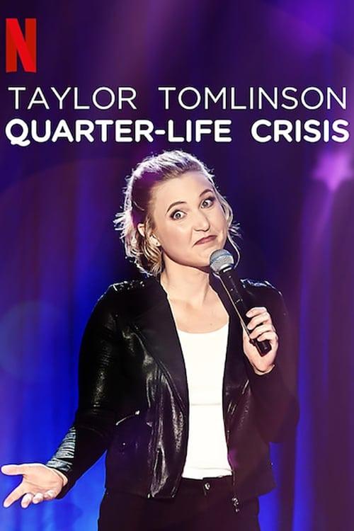 Taylor Tomlinson: Quarter-Life Crisis Poster