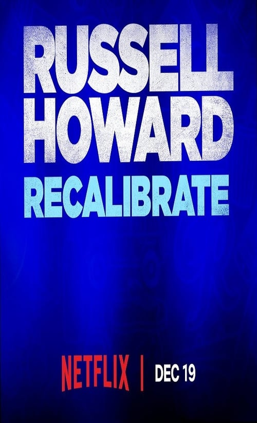 Russell Howard: Recalibrate Free Watch