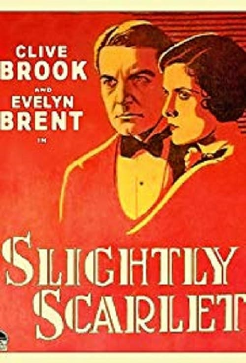 Slightly Scarlet (1930)