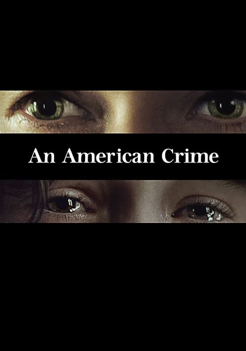 Streaming An American Crime (2007) Movie Free Online
