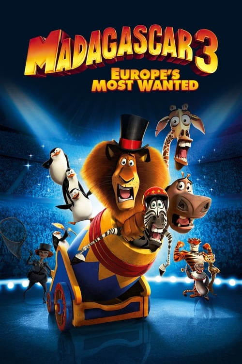 Watch Madagascar 3: Europe's Most Wanted (2012) Best Quality Movie