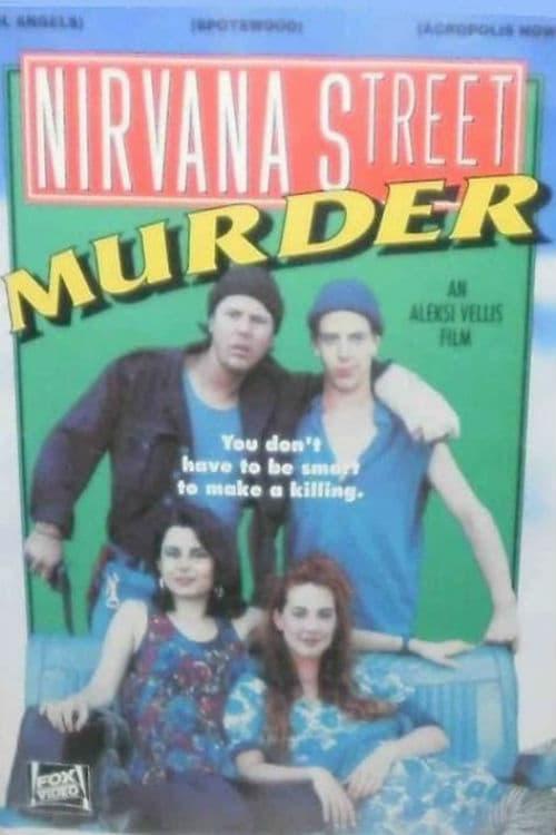 Nirvana Street Murder (1990)
