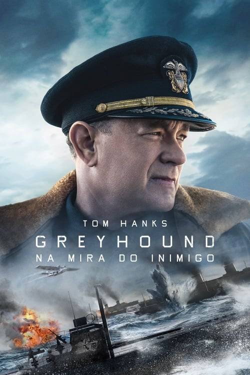Assistir Greyhound - Na Mira do Inimigo - HD 720p Dublado Online Grátis HD