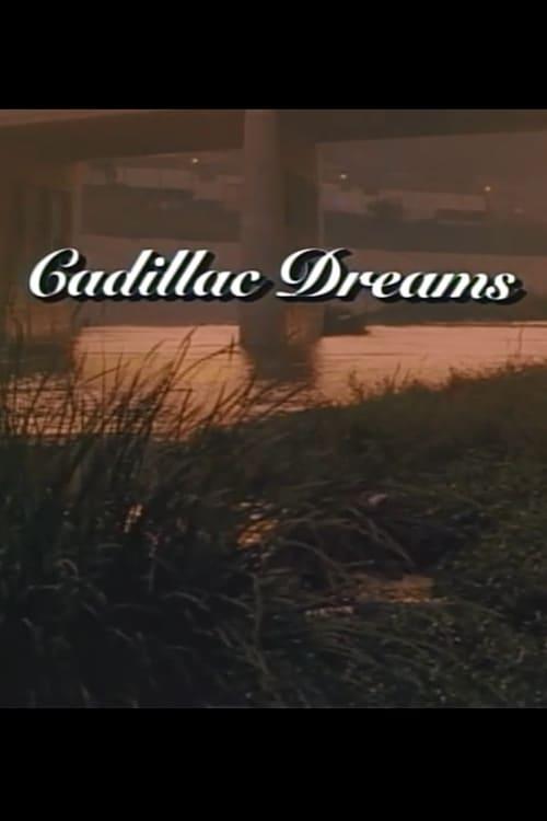 Regarde Cadillac Dreams En Ligne