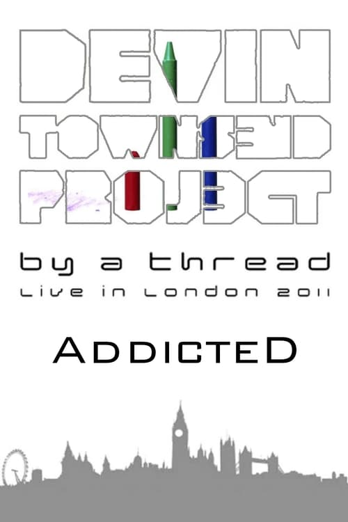 Devin Townsend Project: By a Thread - Addicted (2011)