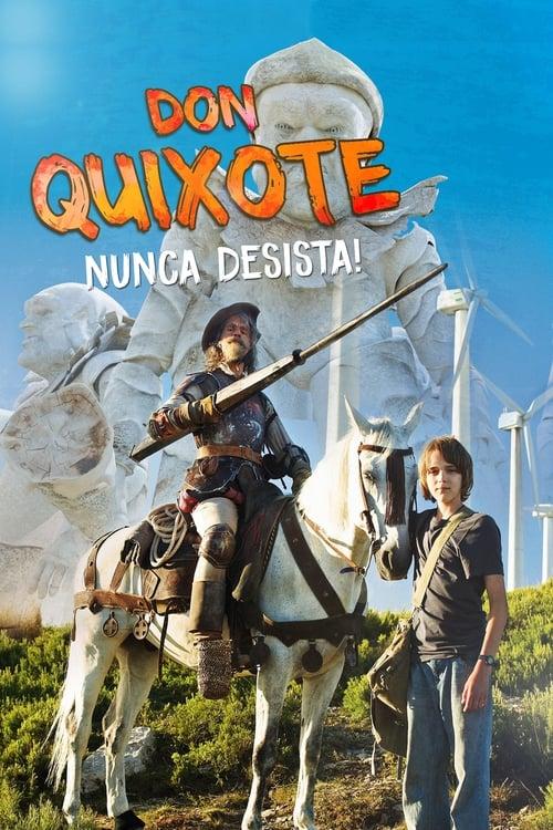 Assistir Dom Quixote: Nunca Desista Grátis
