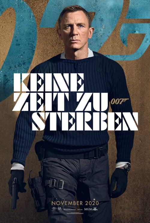 James Bond 007 - Keine Zeit zu sterben - Action / 2021 / ab 12 Jahre