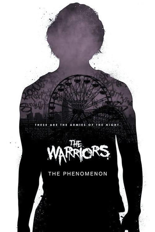 Sehen Sie Den Film The Warriors: The Phenomenon Völlig Kostenlos