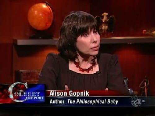 The Colbert Report: Season 5 – Episod Alison Gopnik