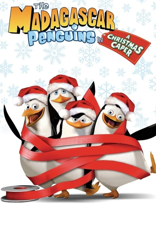 The Madagascar Penguins in a Christmas Caper (2005) Poster