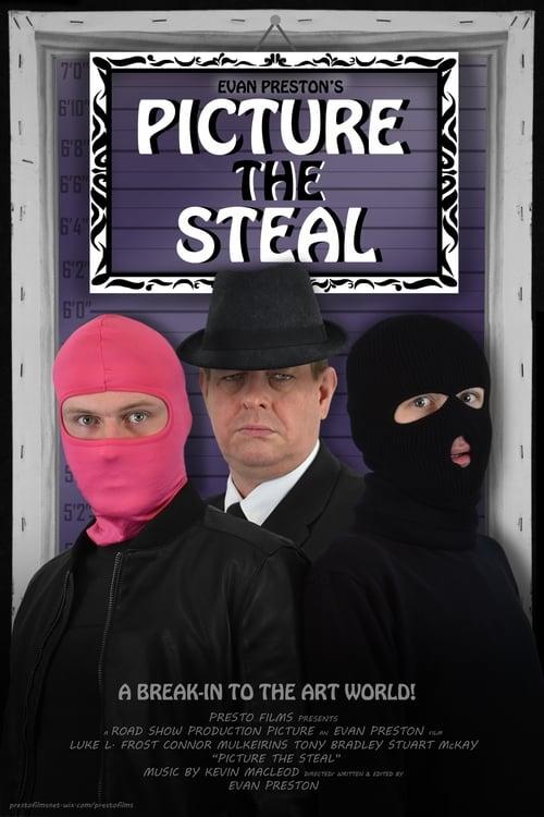 فيلم Picture the Steal مجاني على الانترنت