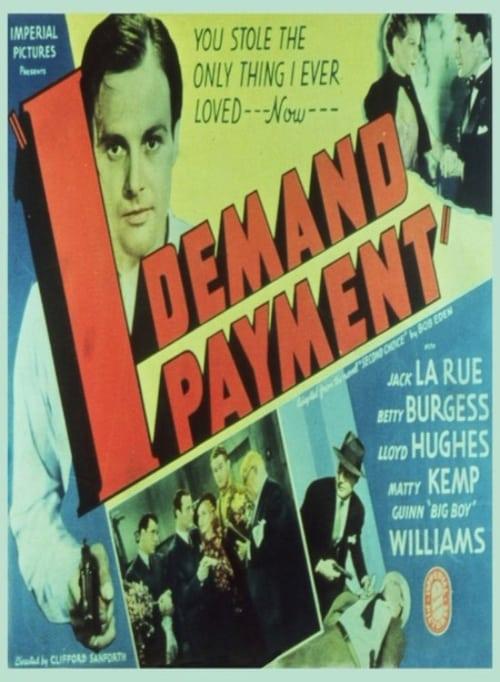 Regarder Le Film I Demand Payment En Bonne Qualité Hd 1080p