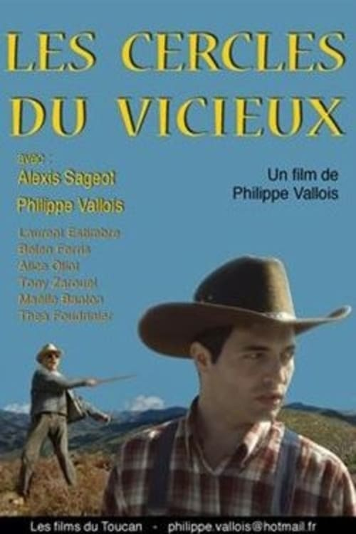 Regarder ஜ The Circles of the Vicious Film en Streaming VF