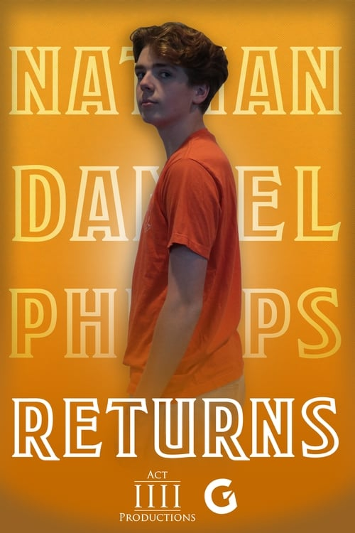Nathan Daniel Philips Returns