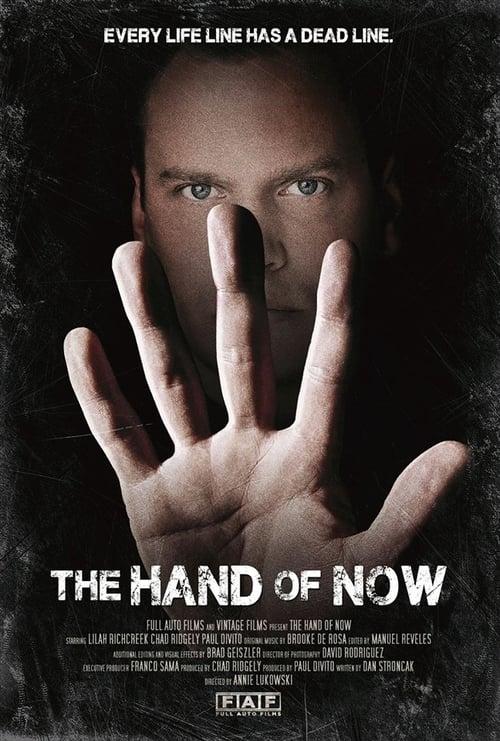 Assistir The Hand of Now Em Boa Qualidade Gratuitamente