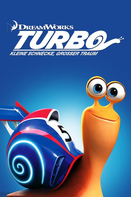 Turbo - Kleine Schnecke, großer Traum - Animation / 2013 / ab 0 Jahre