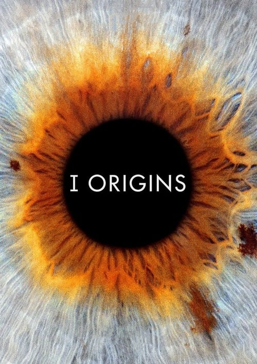 Watch I Origins (2014) Best Quality Movie