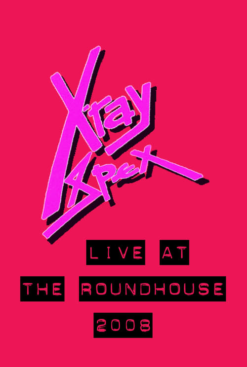 X-Ray Spex: Live at the Roundhouse London poster