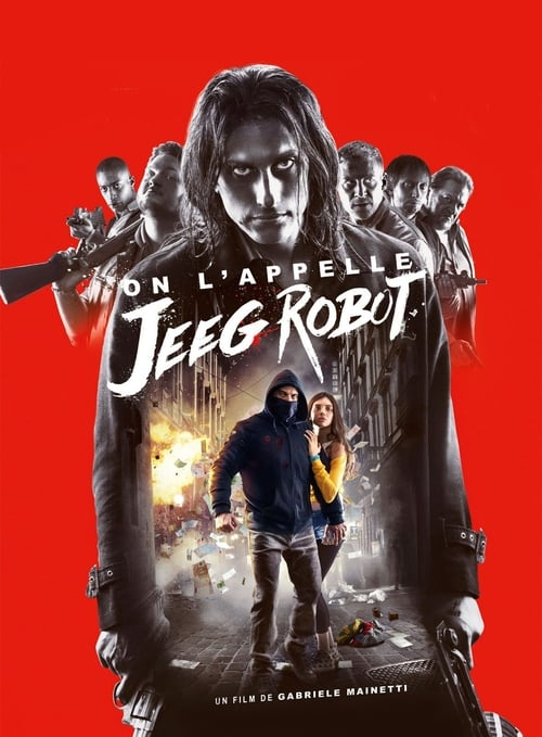 Regarder On l'appelle Jeeg Robot (2016) vf stream